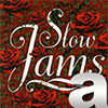 A Better Slow Jams